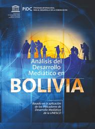 Análisis Del Desarrollo Mediático En Bolivia Basado En Los