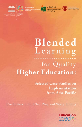 Blended Learning For Quality Higher Education Selected Case Studies On Implementation From Asia Pacific Unesco Digital Library
