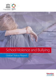 school violence and bullying global status report unesco digital