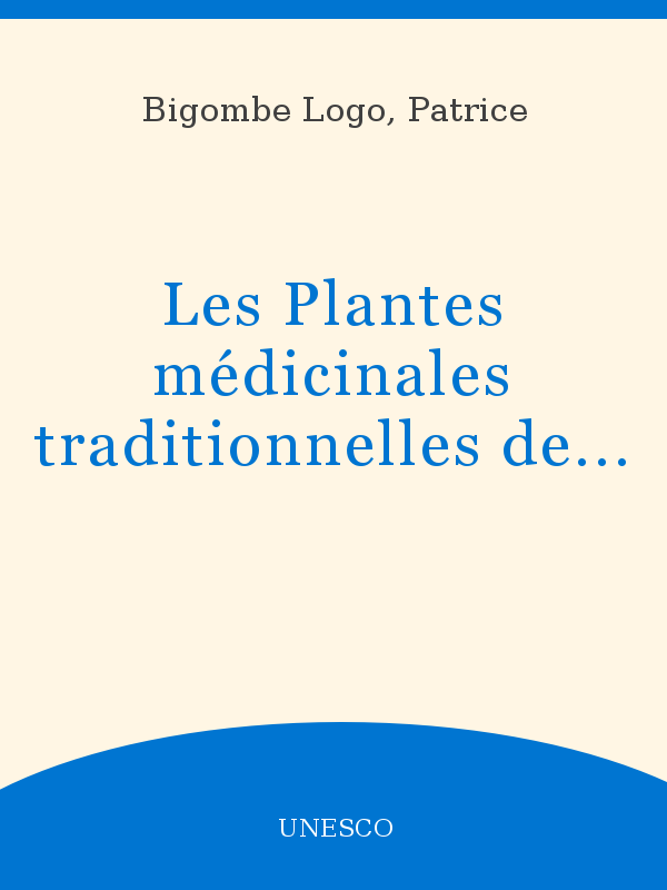 Les Plantes Médicinales Traditionnelles Des Pygmées Bakola