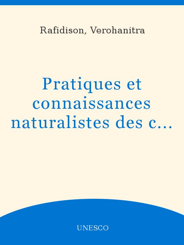 Pratiques Et Connaissances Naturalistes Des Communautés