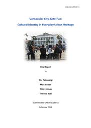 Vernacular City Kota Tua Cultural Identity In Everyday Urban