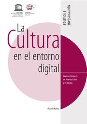 La Cultura en el entorno digital: evaluar el impacto en