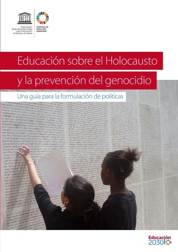 Educacion Sobre El Holocausto Y La Prevencion Del Genocidio Una Guia Para La Formulacion De Politicas Unesco Digital Library