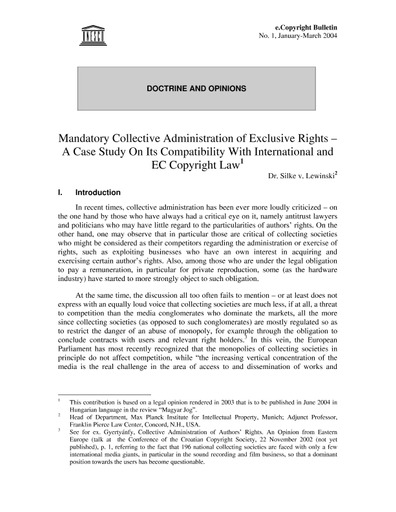 Mandatory collective administration of exclusive rights: a