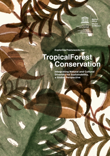 Exploring Frameworks For Tropical Forest Conservation Integrating Natural And Cultural Diversity For Sustainability A Global Perspective Unesco Digital Library