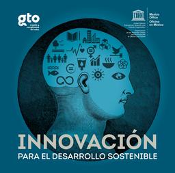 Innovación Para El Desarrollo Sostenible Unesco Digital