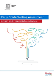 Early Grade Writing Assessment A Report On Development Of