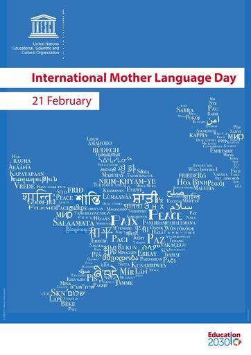 """En affisch med blå bakgrund. Det står med röda bokstäver på vit bakgrund """"International Mother Language Day 21 February"""". På olika språk med vit text står det Fred, och tillsammans skapar orden formen av en fredsduva."""