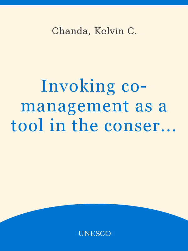 Invoking Co Management As A Tool In The Conservation And