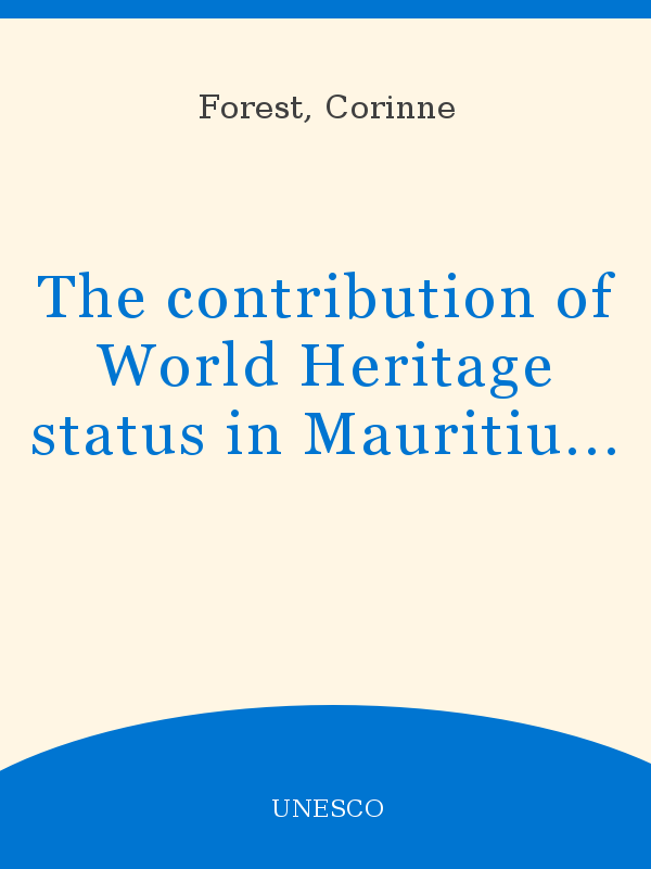 The Contribution Of World Heritage Status In Mauritius The