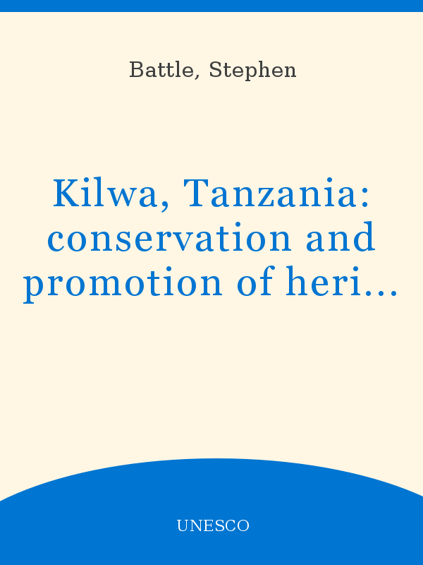 hot new products best deals on detailed images Kilwa, Tanzania: conservation and promotion of heritage resources ...