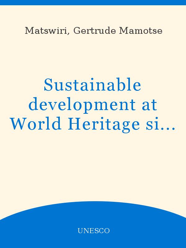 Sustainable Development At World Heritage Sites Through