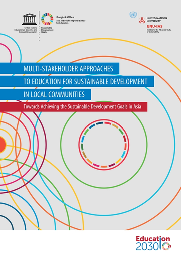 Multi Stakeholder Approaches To Education For Sustainable Development In Local Communities Towards Achieving The Sustainable Development Goals In Asia Unesco Digital Library