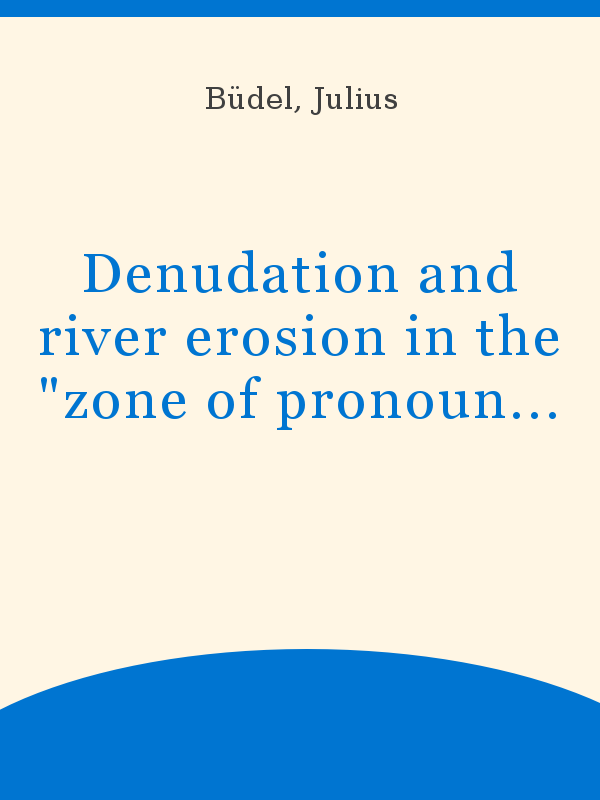 Denudation and river erosion in the