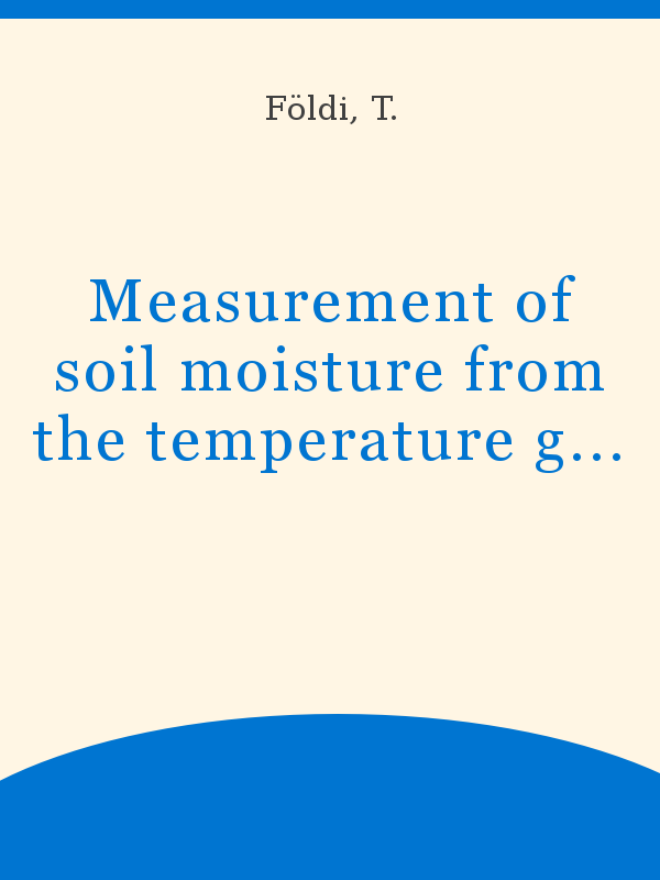 Measurement of soil moisture from the temperature gradient